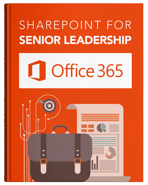 SharePoint for Senior Leadership